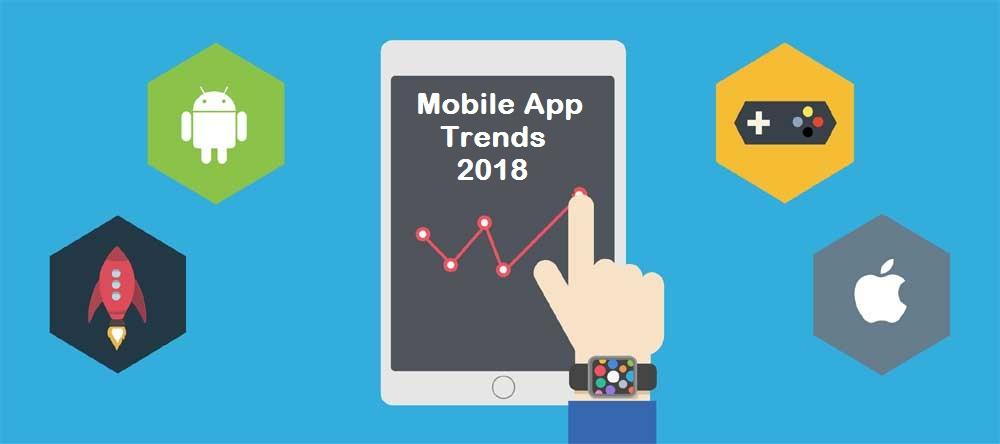 Mobile App Trends in 2018