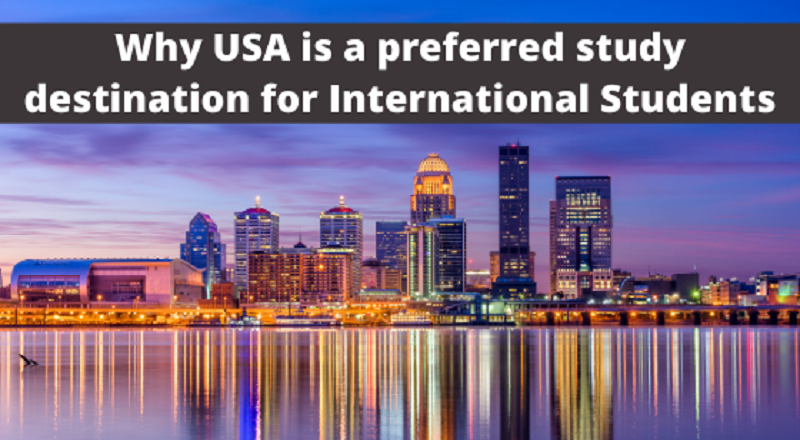 Why USA is a preferred study destination for International Students