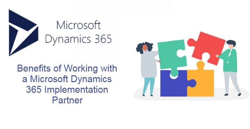 Benefits of Microsoft Dynamics 365 Implementation