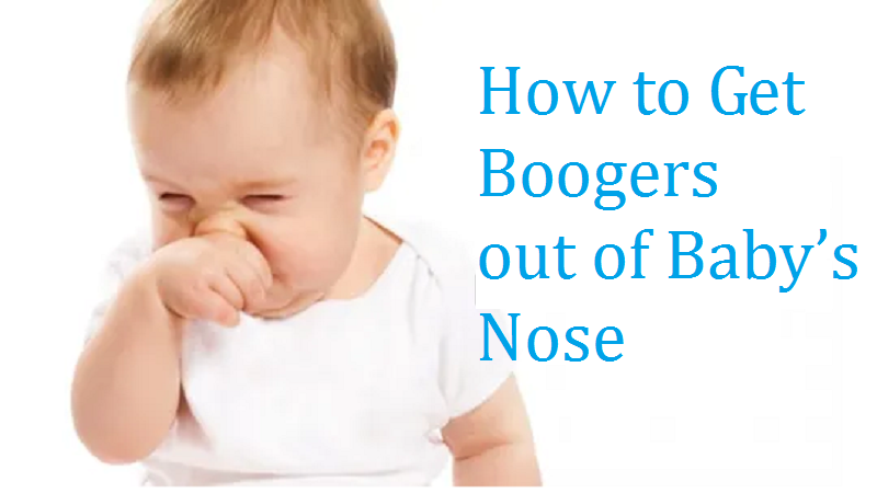 How to Get Boogers out of Baby's Nose