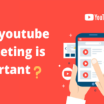 Why YouTube Marketing Strategy is Important?