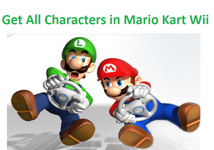 Get All Characters in Mario Kart Wii