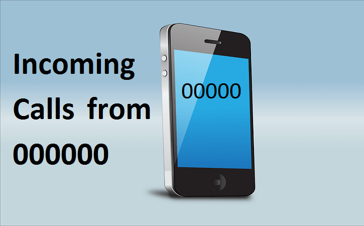 Incoming calls from 00000